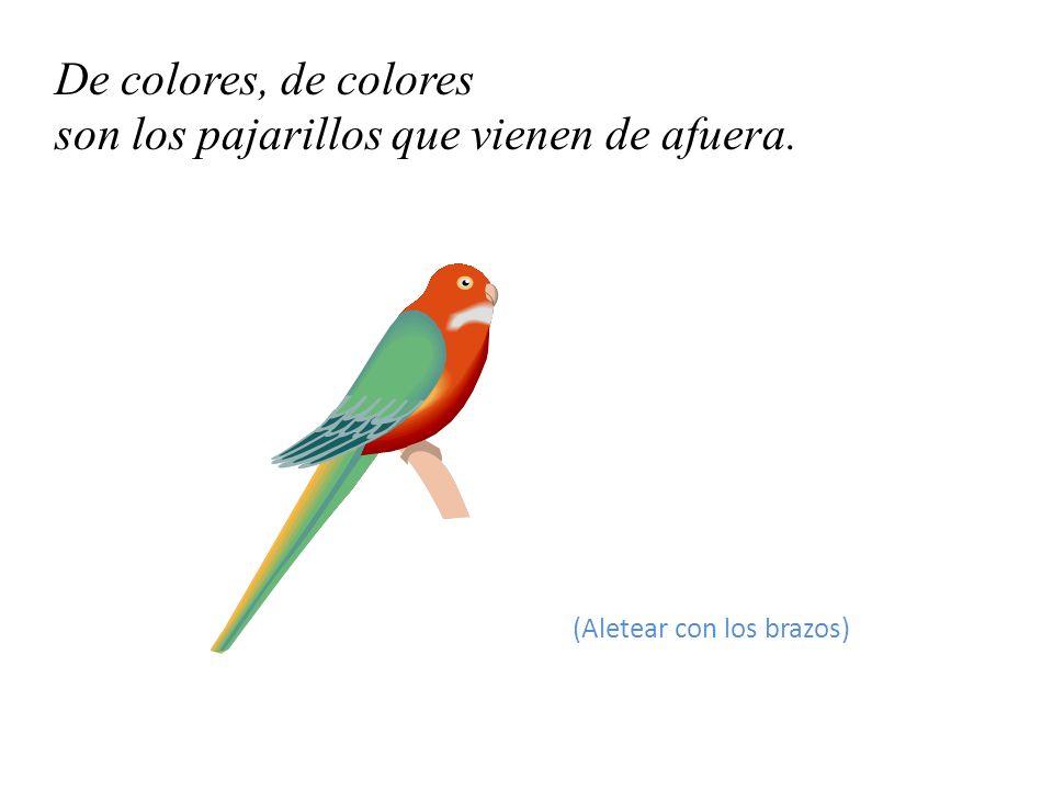 . De colores, de colores es el Arco iris que vemos lucir (Dibujar un arco con el brazo)