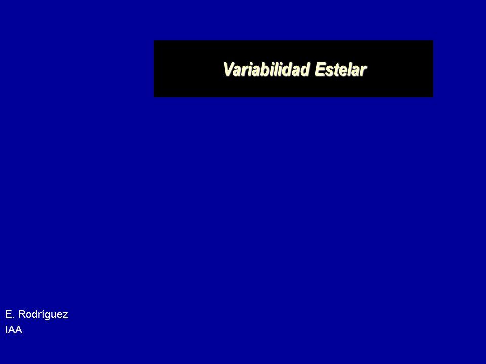 Variabilidad Estelar E. Rodríguez IAA