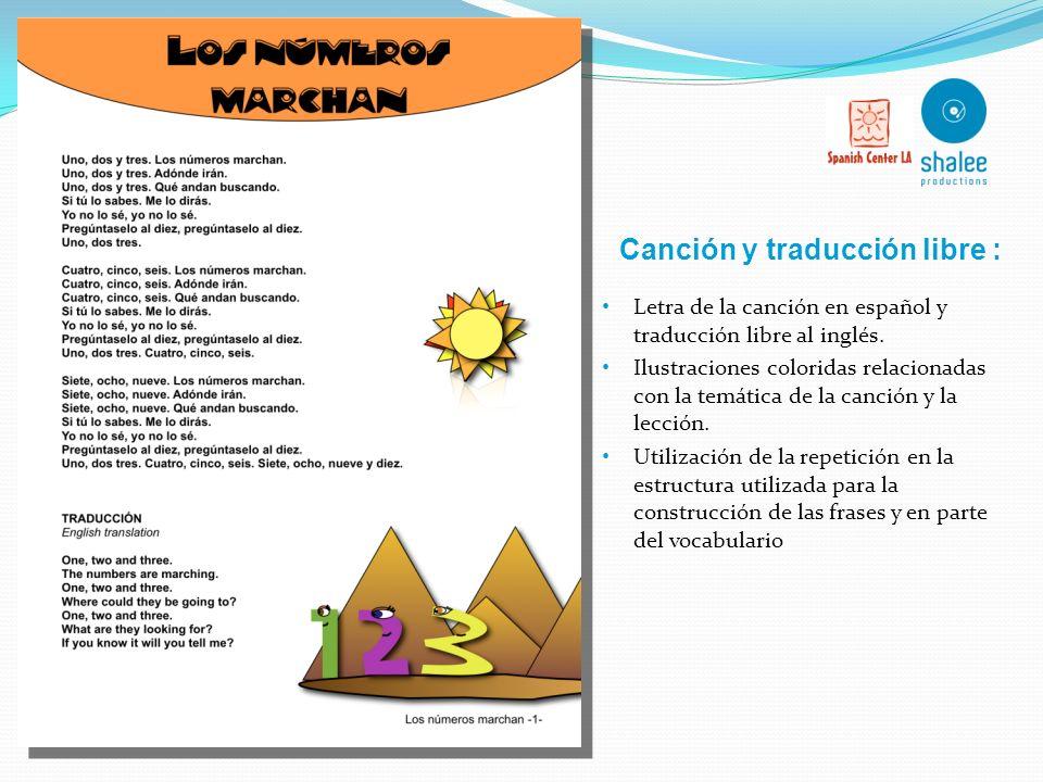 Aprende Español Cantando Música Melodias repetitivas Progresiones armónicas sencillas Vocabulario básico, adicional y asociativo Temas: 1. Hola, bueno
