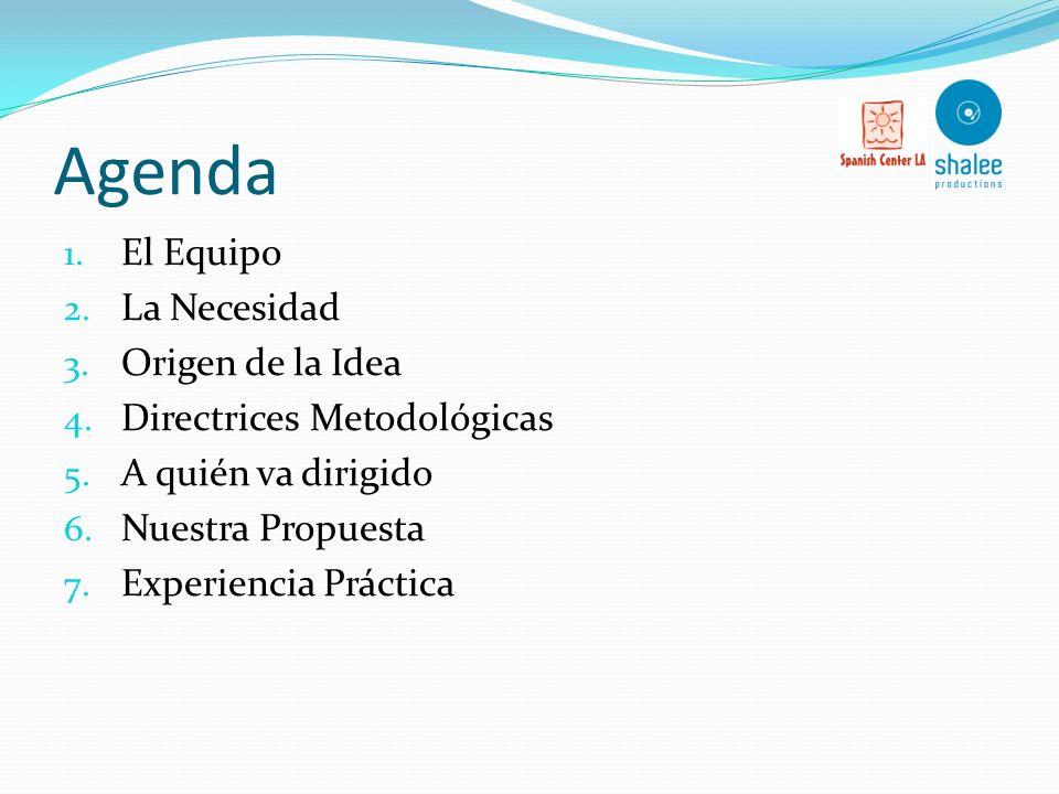 APRENDE ESPAÑOL CANTANDO Aceleración del proceso de aprendizaje a través de las artes. USC - Los Angeles, 20 de Febrero de 2o10