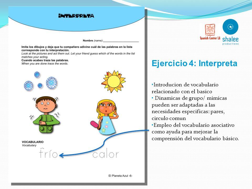 Refuerzo vocabulario basico Asociacion visual Refuerzo actividad motora Ejercicio 3: