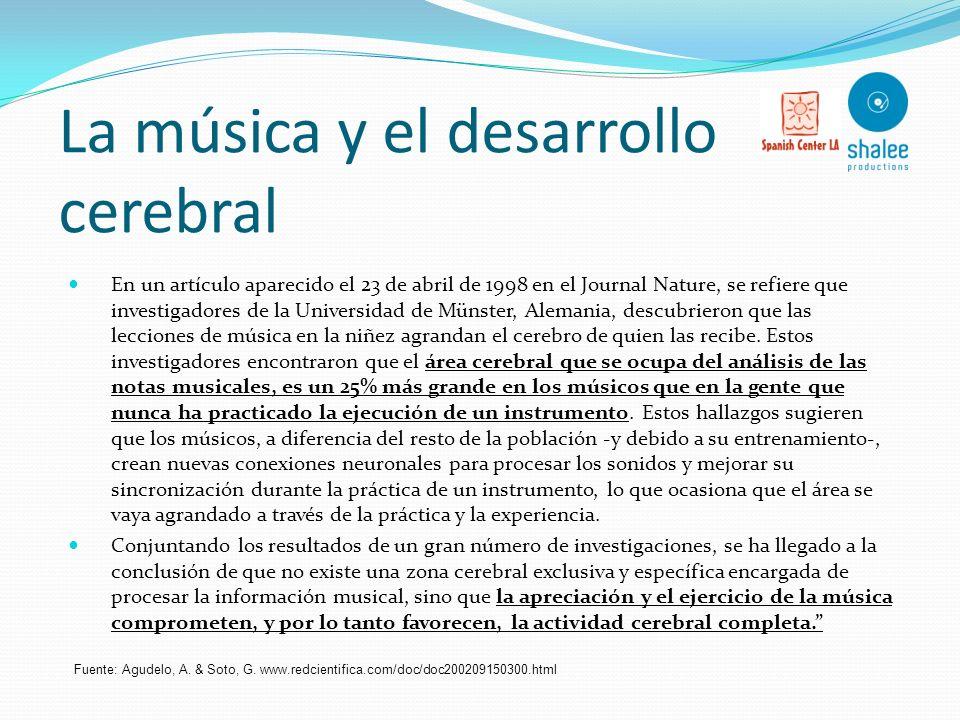La música y el desarrollo cerebral A nivel cerebral y neurológico, la música brinda innumerables beneficios a quienes la practican regularmente. Las i