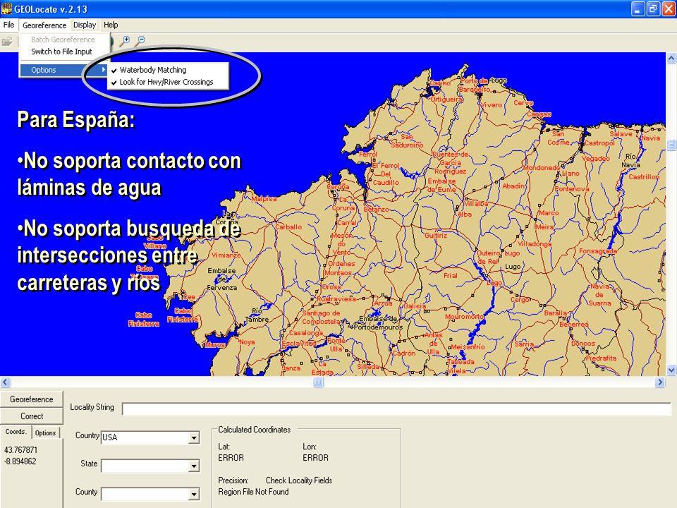 Para España: No soporta contacto con láminas de agua No soporta busqueda de intersecciones entre carreteras y ríos Para España: No soporta contacto con láminas de agua No soporta busqueda de intersecciones entre carreteras y ríos