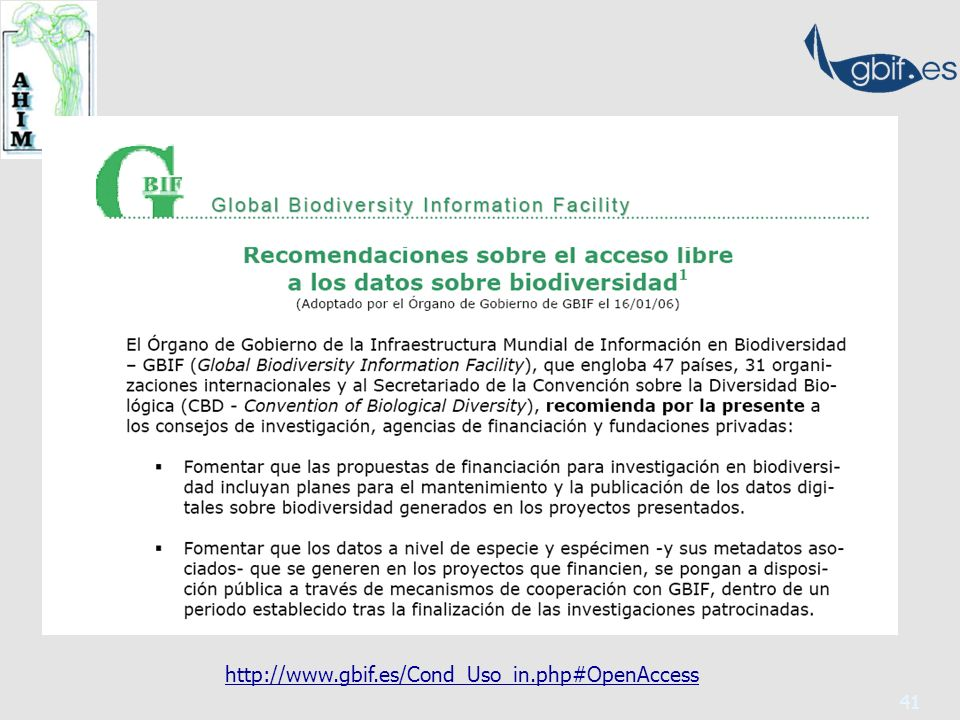 41 http://www.gbif.es/Cond_Uso_in.php#OpenAccess