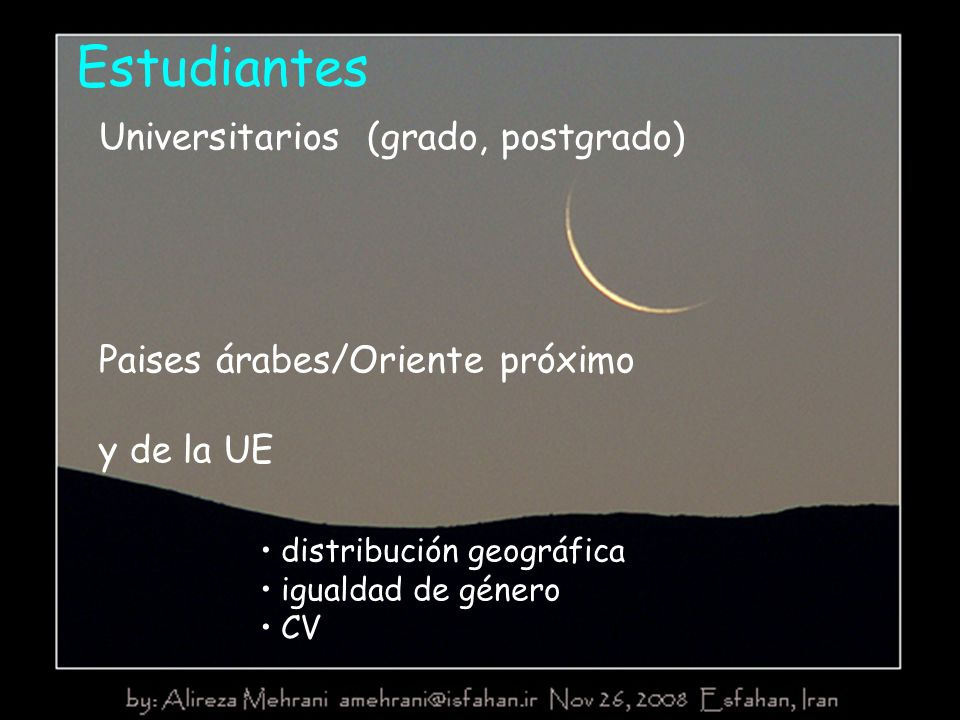Estudiantes Universitarios (grado, postgrado) Paises árabes/Oriente próximo y de la UE distribución geográfica igualdad de género CV