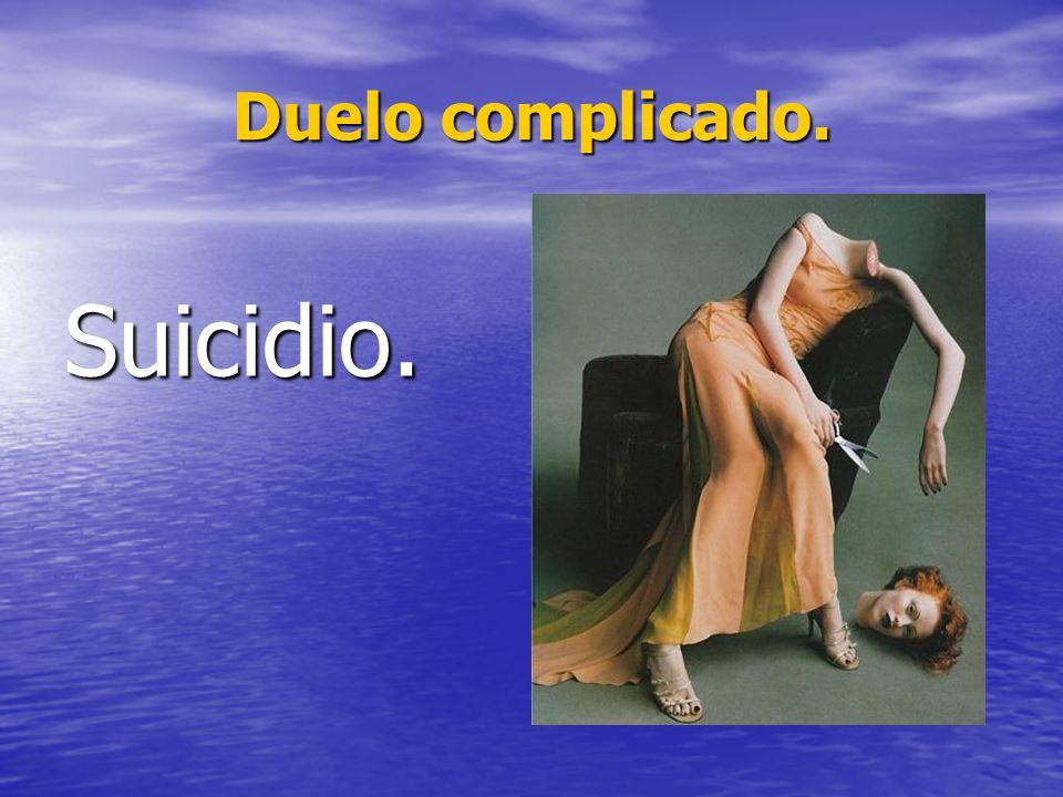 Suicidio.