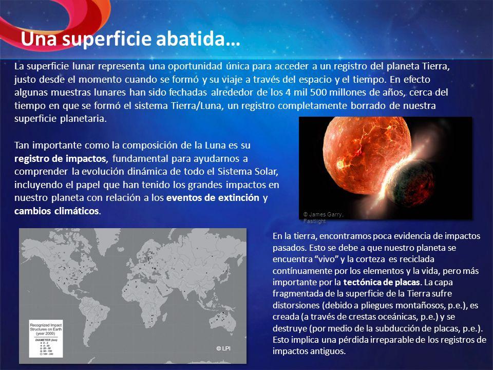La superficie lunar representa una oportunidad única para acceder a un registro del planeta Tierra, justo desde el momento cuando se formó y su viaje
