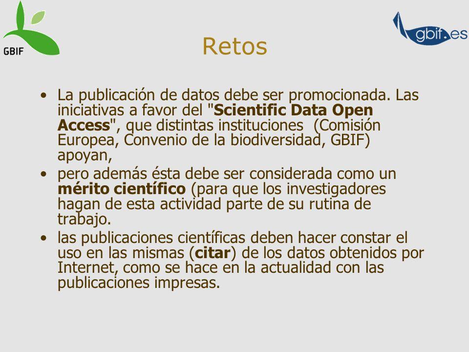 Retos La publicación de datos debe ser promocionada. Las iniciativas a favor del