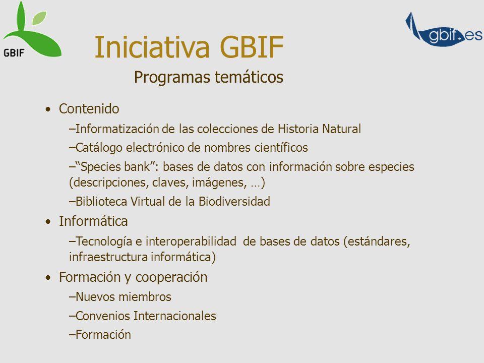 El catálogo electrónico de nombres de organismos conocidos para la ciencia posibilitará el enlace entre muchos tipos de bases de datos biológicas y no biológicas Iniciativa GBIF Contenidos y relaciones