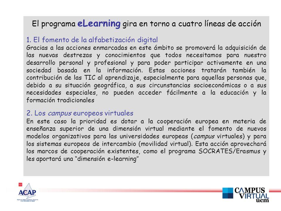 El programa eLearning gira en torno a cuatro líneas de acción 1.