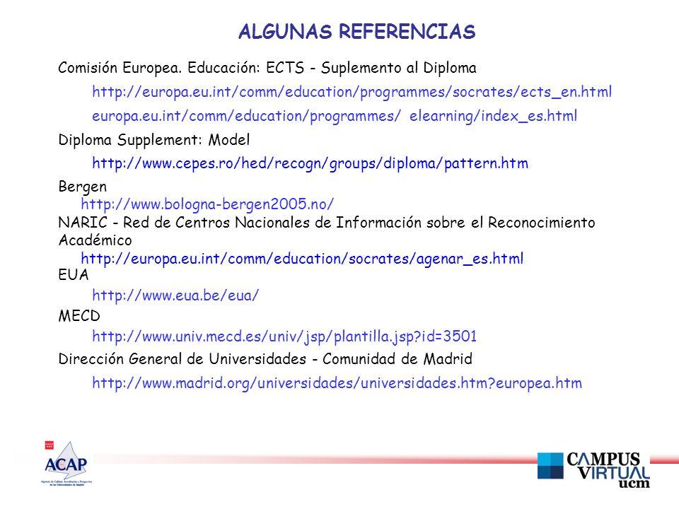 ALGUNAS REFERENCIAS Comisión Europea.