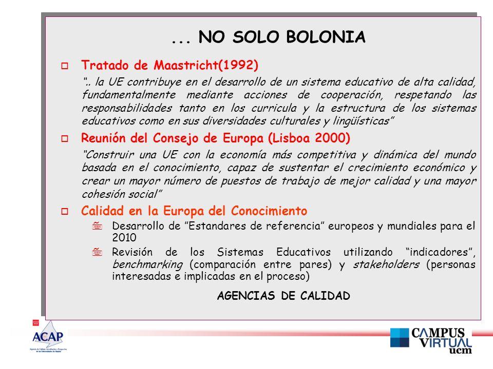 ... NO SOLO BOLONIA o Tratado de Maastricht(1992)..