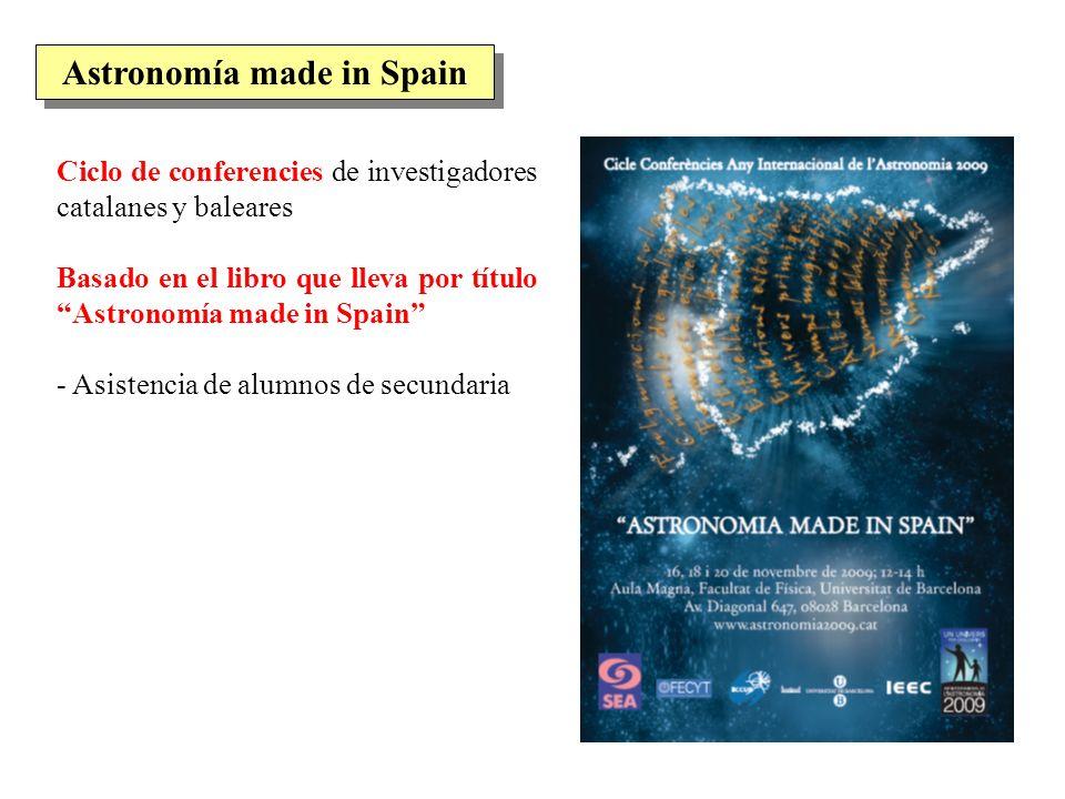 Ciclo de conferencies de investigadores catalanes y baleares Basado en el libro que lleva por título Astronomía made in Spain - Asistencia de alumnos