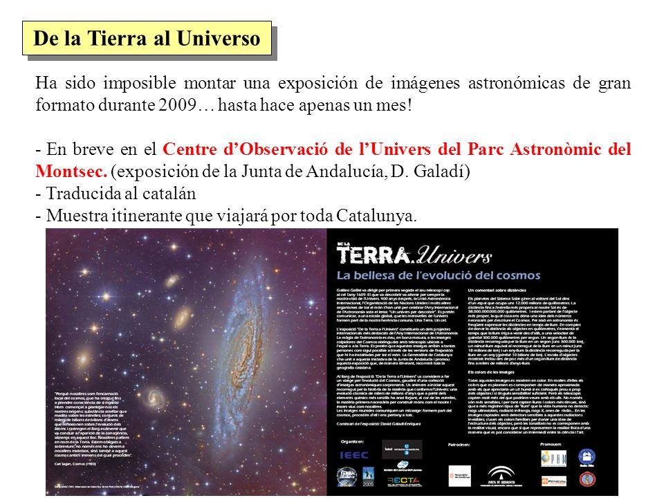 Ha sido imposible montar una exposición de imágenes astronómicas de gran formato durante 2009… hasta hace apenas un mes! - En breve en el Centre dObse