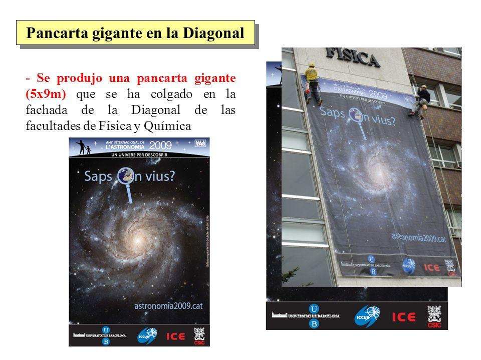 - Se produjo una pancarta gigante (5x9m) que se ha colgado en la fachada de la Diagonal de las facultades de Física y Química Pancarta gigante en la D