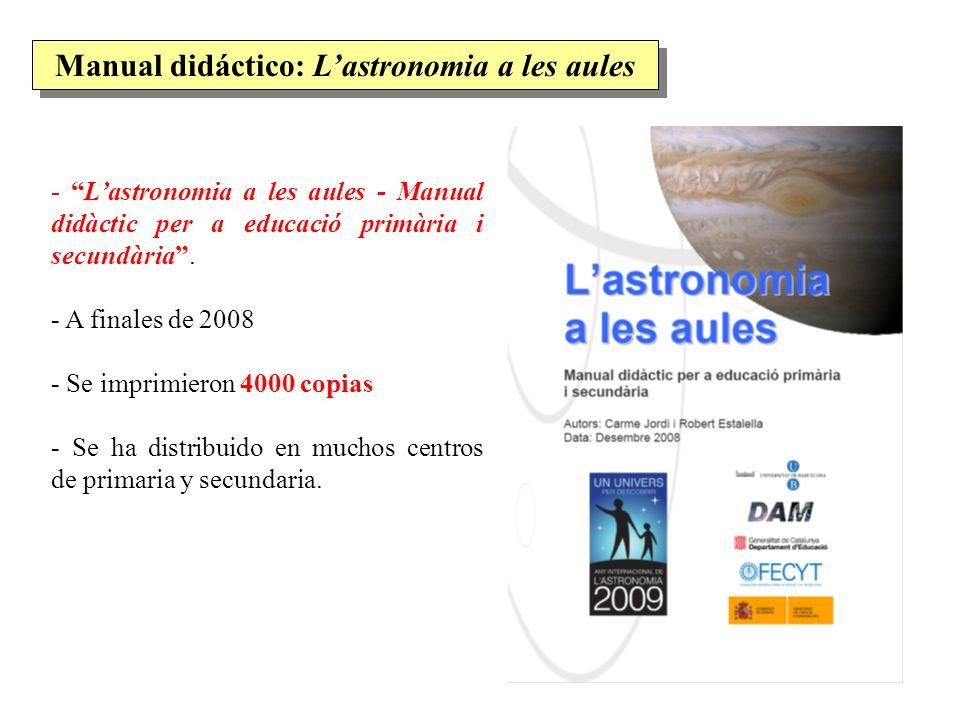Manual didáctico: Lastronomia a les aules - Lastronomia a les aules - Manual didàctic per a educació primària i secundària. - A finales de 2008 - Se i