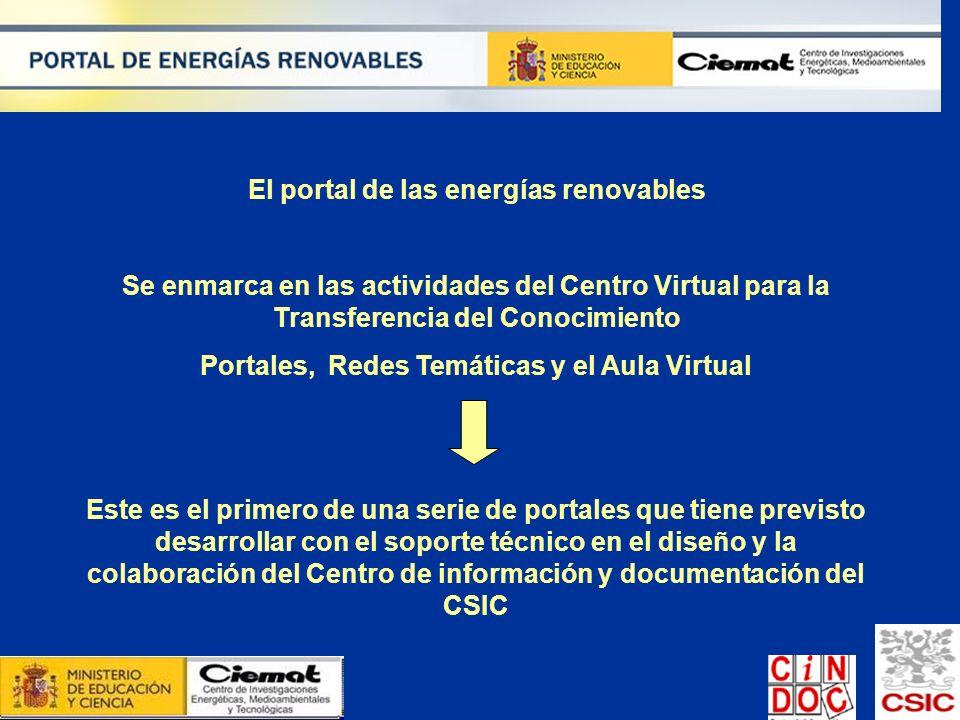 Se enmarca en las actividades del Centro Virtual para la Transferencia del Conocimiento Portales, Redes Temáticas y el Aula Virtual Este es el primero
