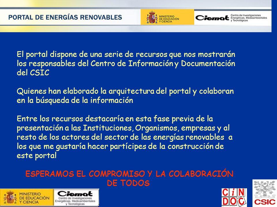 El portal dispone de una serie de recursos que nos mostrarán los responsables del Centro de Información y Documentación del CSIC Quienes han elaborado