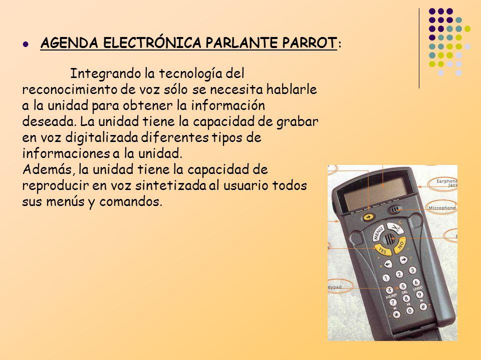 AGENDA ELECTRÓNICA PARLANTE PARROT : Integrando la tecnología del reconocimiento de voz sólo se necesita hablarle a la unidad para obtener la informac