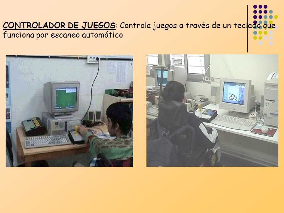 CONTROLADOR DE UN TECLADO: Teclado en la pantalla que funciona mediante escaneo y se activa con un micrófono.