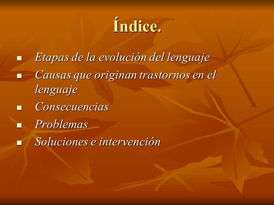 Etapas de la evolución del lenguaje.