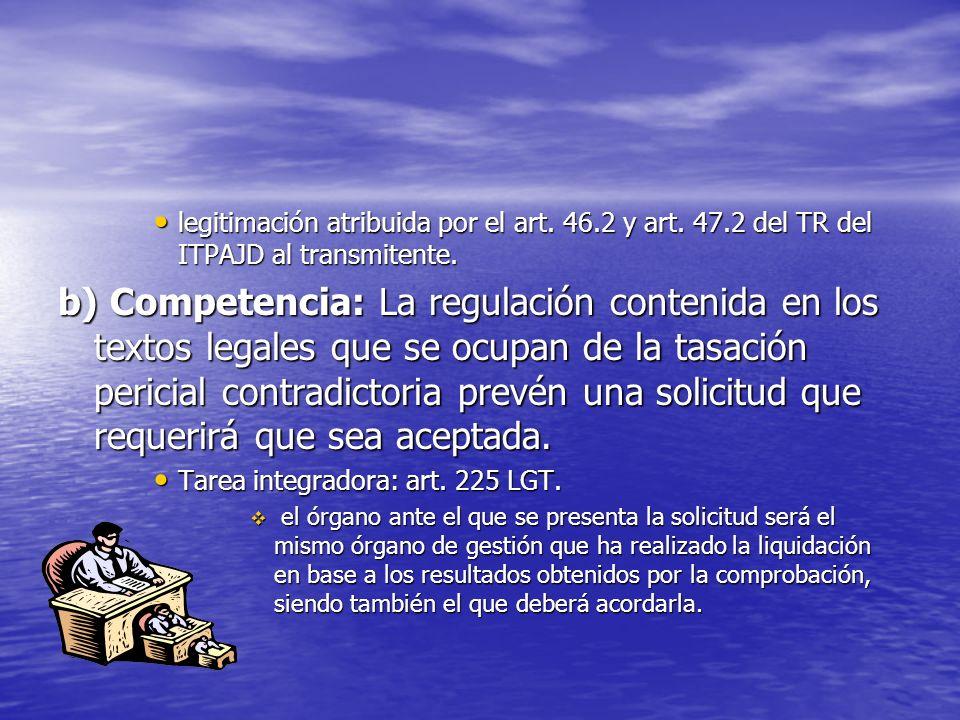 legitimación atribuida por el art. 46.2 y art. 47.2 del TR del ITPAJD al transmitente. legitimación atribuida por el art. 46.2 y art. 47.2 del TR del
