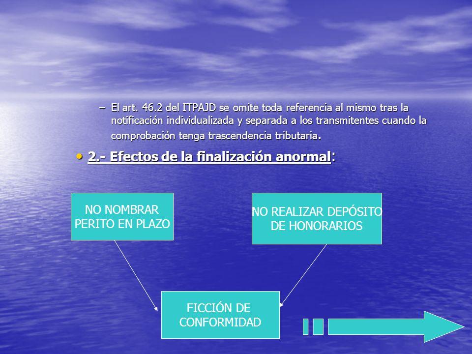–El art. 46.2 del ITPAJD se omite toda referencia al mismo tras la notificación individualizada y separada a los transmitentes cuando la comprobación