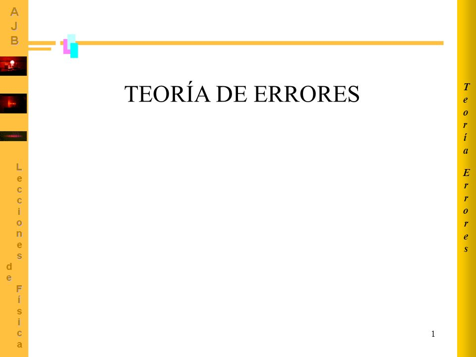 12 La función consta exclusivamente de productos y/o cocientesLa función consta exclusivamente de productos y/o cocientes Derivadas parciales Error máximo (expresado como error relativo, es decir, como cociente entre el error y la magnitud) ERRORES EN MEDIDAS INDIRECTAS Caso particular que se presenta con frecuencia: Ejemplo: error cometido en el cálculo de una fuerza centrípeta ErroresErrores TeoríaTeoría