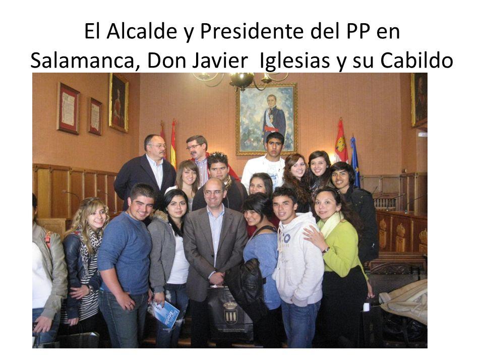 El Alcalde y Presidente del PP en Salamanca, Don Javier Iglesias y su Cabildo