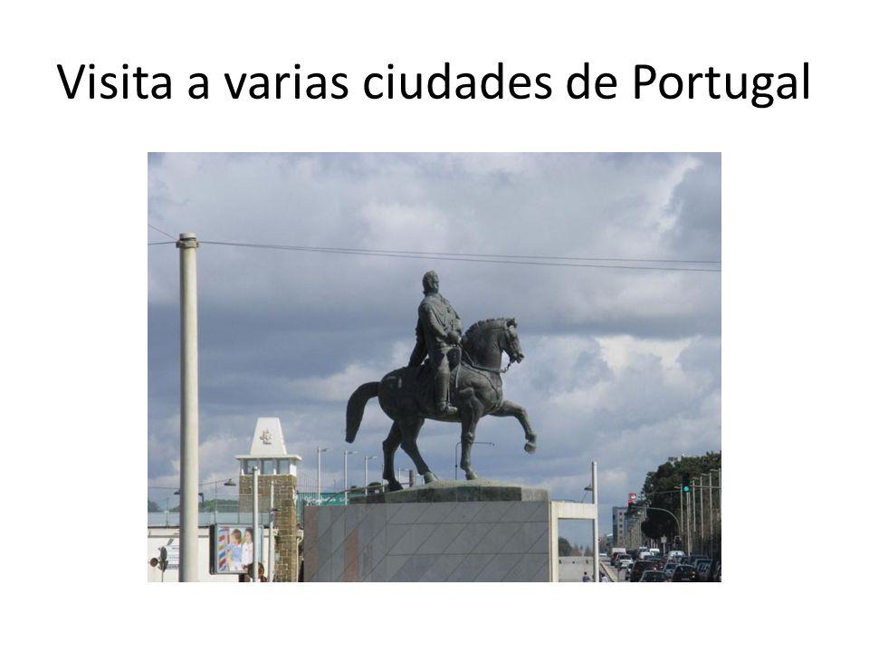 Visita a varias ciudades de Portugal