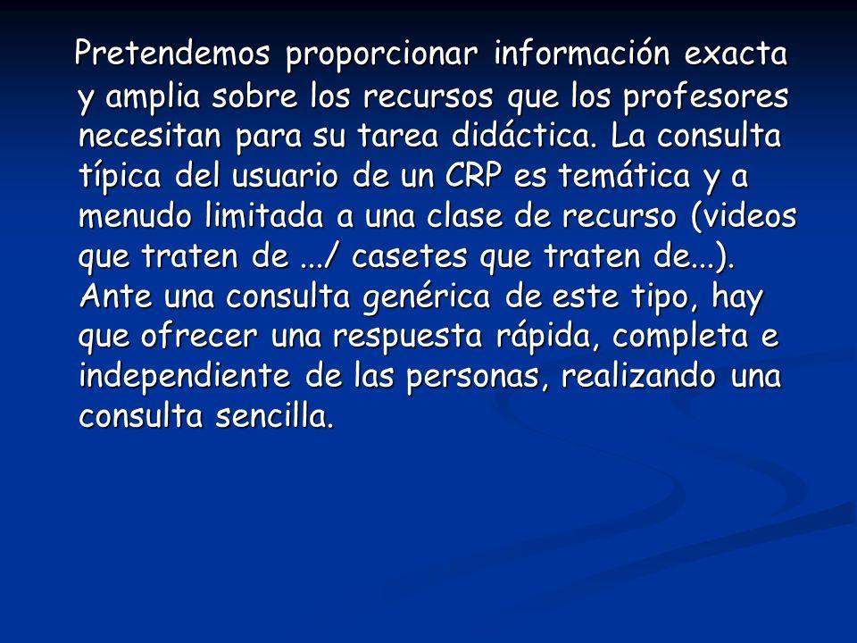 2- La gestión documental El personal de los CRP, participan de forma directa en todo el proceso de trabajo.
