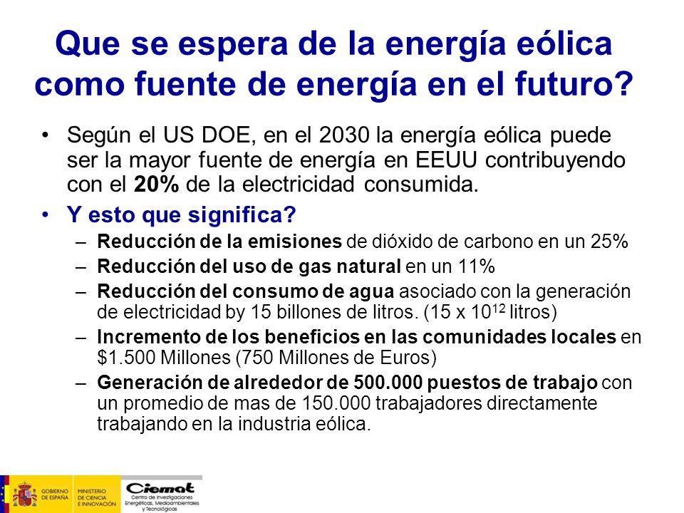 Que se espera de la energía eólica como fuente de energía en el futuro? Según el US DOE, en el 2030 la energía eólica puede ser la mayor fuente de ene
