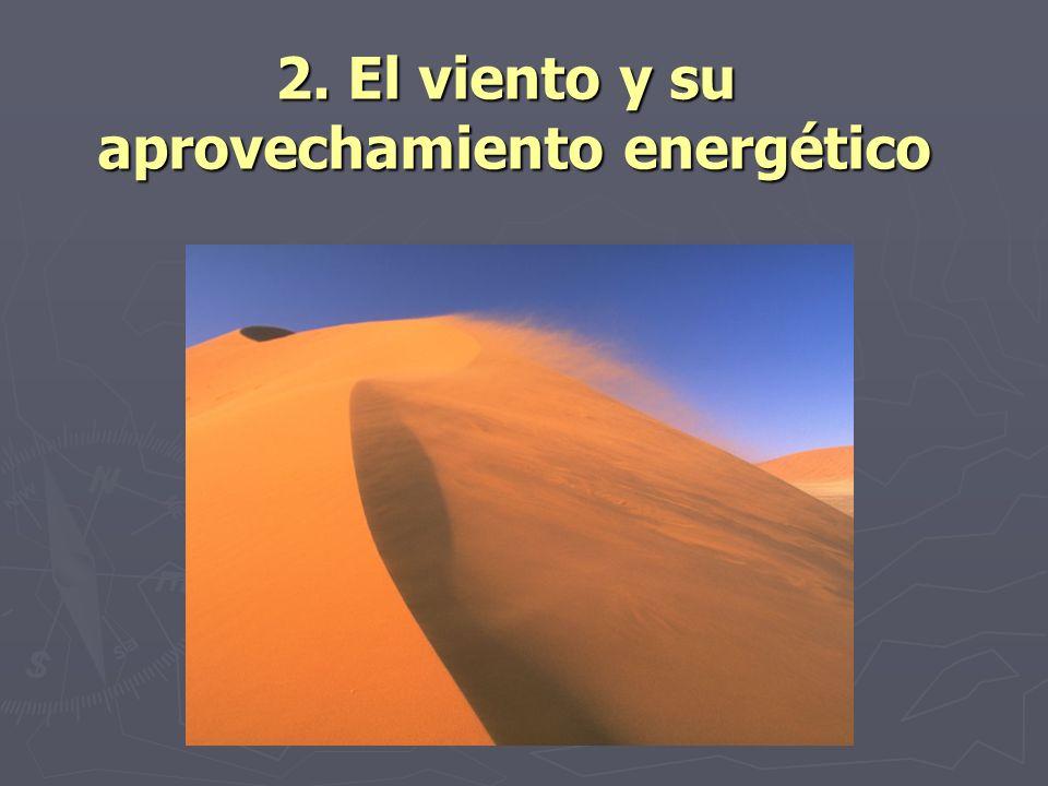 2. El viento y su aprovechamiento energético