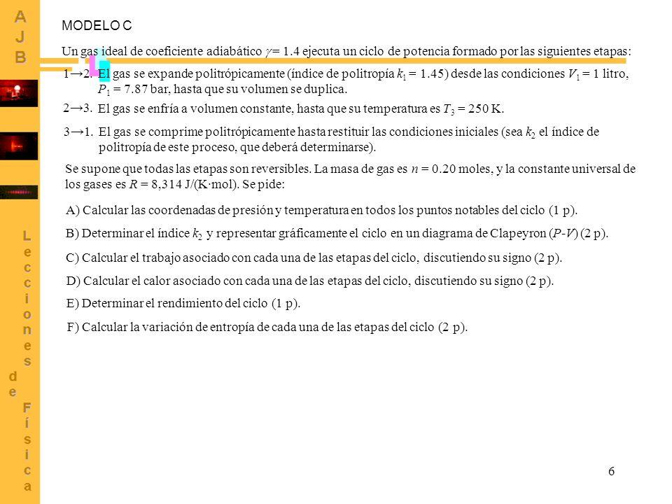 6 Un gas ideal de coeficiente adiabático = 1.4 ejecuta un ciclo de potencia formado por las siguientes etapas: 12. El gas se expande politrópicamente