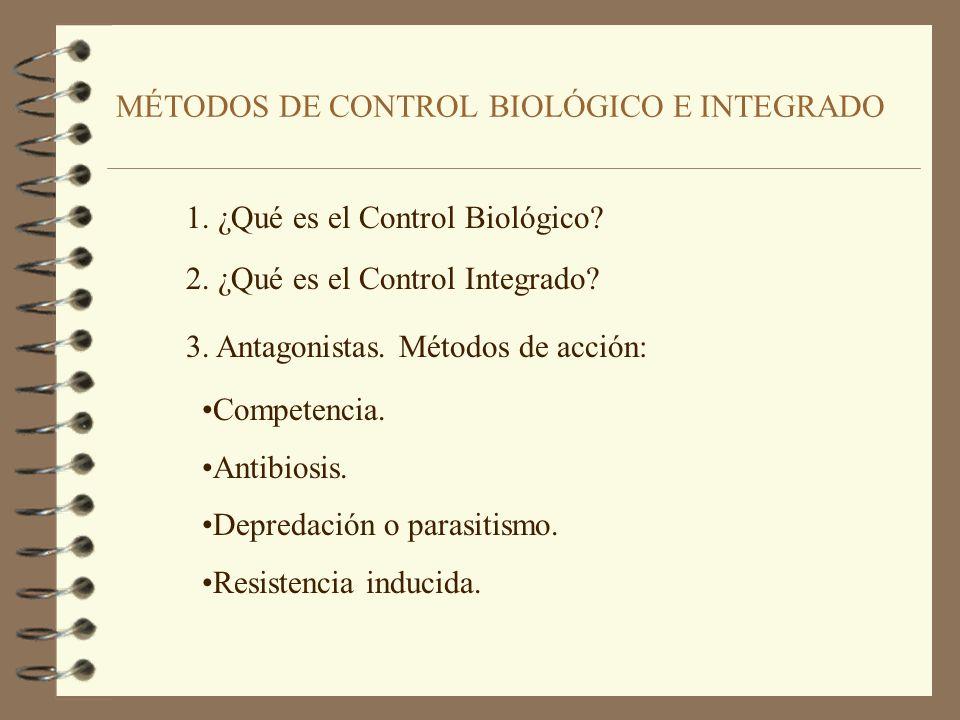 MÉTODOS DE CONTROL BIOLÓGICO E INTEGRADO 1.¿Qué es el Control Biológico.