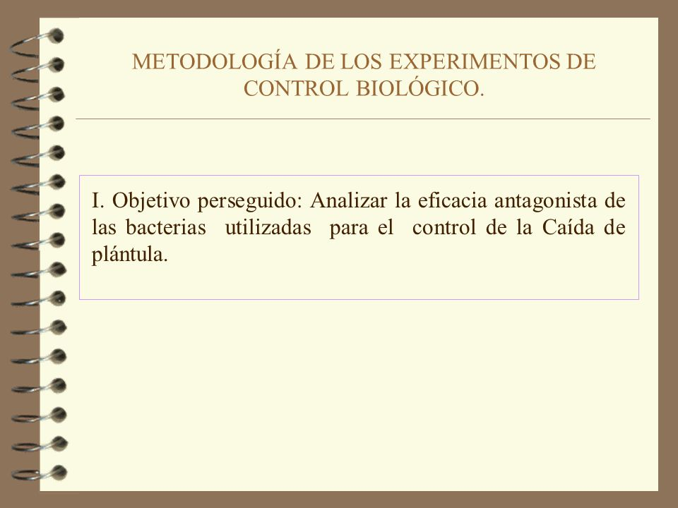 CONCLUSIONES DE LOS EXPERIMENTOS DE CONTROL BIOLÓGICO 1.