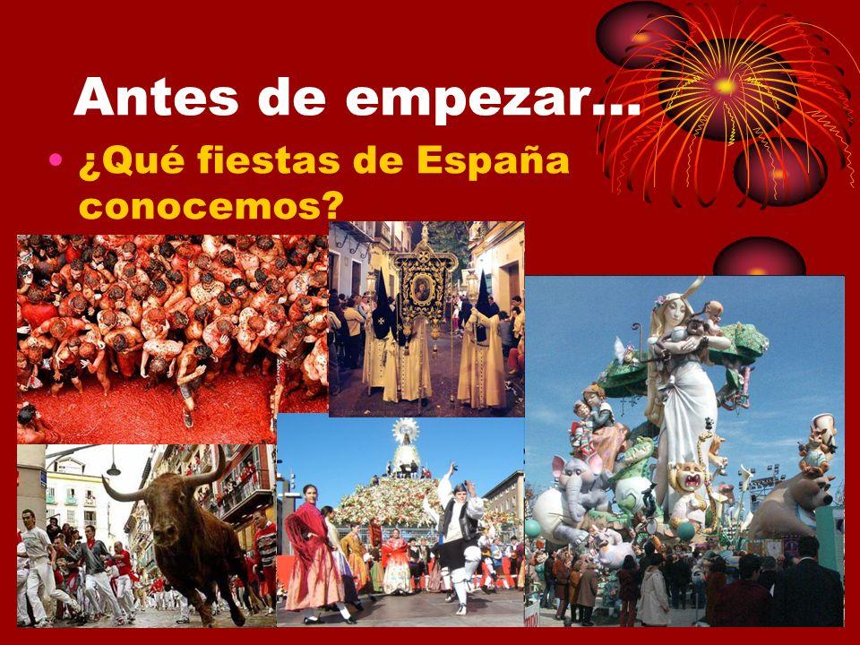 Antes de empezar… ¿Qué fiestas de España conocemos?