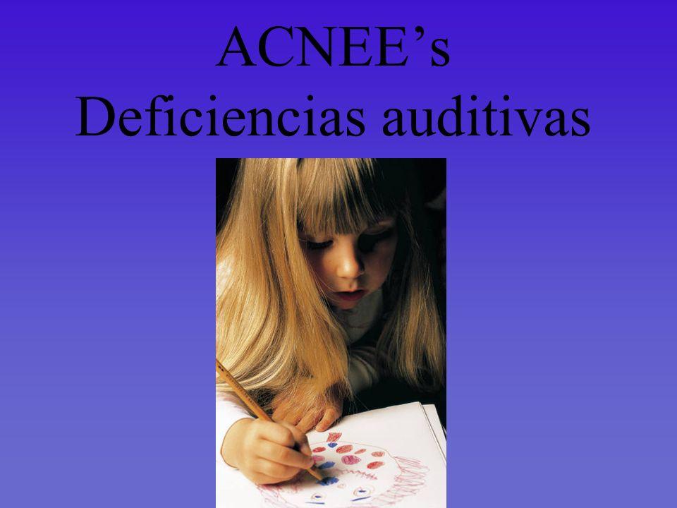 ACNEEs Deficiencias auditivas