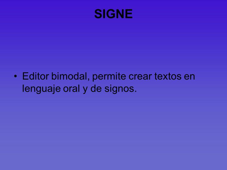 SIGNE Editor bimodal, permite crear textos en lenguaje oral y de signos.
