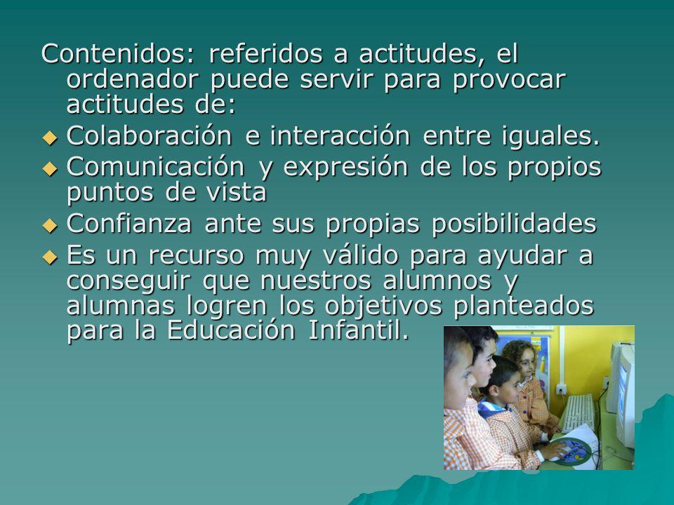 LAS ACTIVIDADES DEL CLIC Son una herramienta lúdica de aprendizaje y los niños / as desde bien pequeños (3 y 4 años) entienden su funcionamiento.