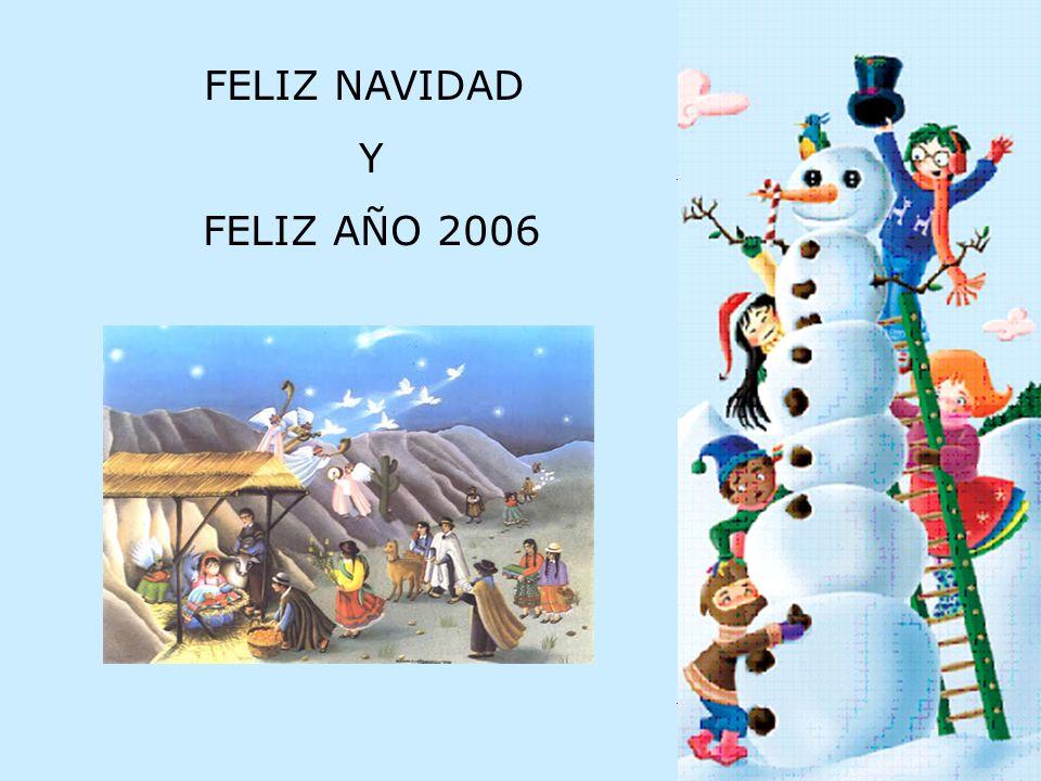 FELIZ NAVIDAD Y FELIZ AÑO 2006