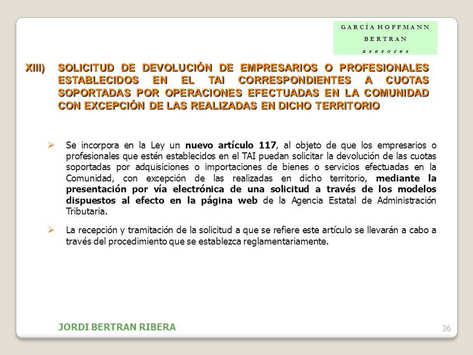 36 XIII)SOLICITUD DE DEVOLUCIÓN DE EMPRESARIOS O PROFESIONALES ESTABLECIDOS EN EL TAI CORRESPONDIENTES A CUOTAS SOPORTADAS POR OPERACIONES EFECTUADAS