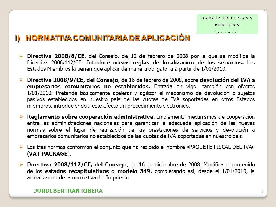 14 IV)TRASLACIÓN DEL NUEVO RÉGIMEN DE LOCALIZACIÓN DE LOS SERVICIOS Adicionalmente, la modificación que la Directiva 2008/8/CE realiza en el artículo 192 bis de la Directiva 2006/112/CE, obliga a revisar el artículo 84.dos de la Ley 37/1992, suprimiendo la denominada vis atractiva de los establecimientos permanentes (EP).