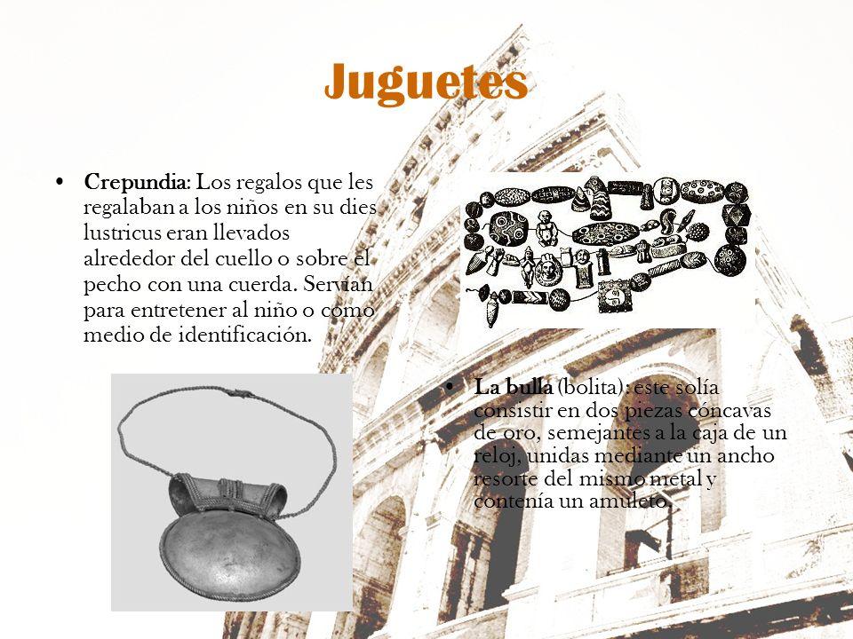 Juguetes Crepundia: Los regalos que les regalaban a los niños en su dies lustricus eran llevados alrededor del cuello o sobre el pecho con una cuerda.
