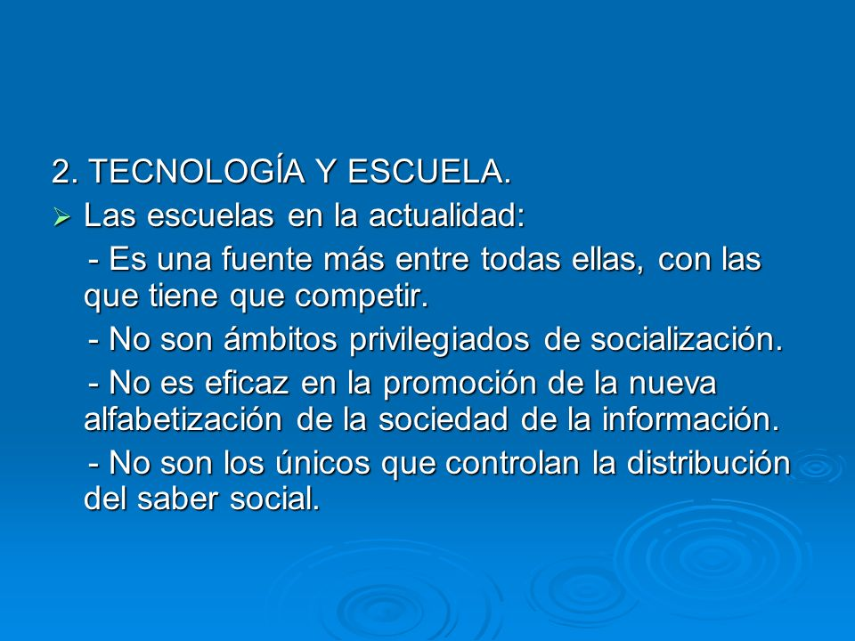 2.TECNOLOGÍA Y ESCUELA.