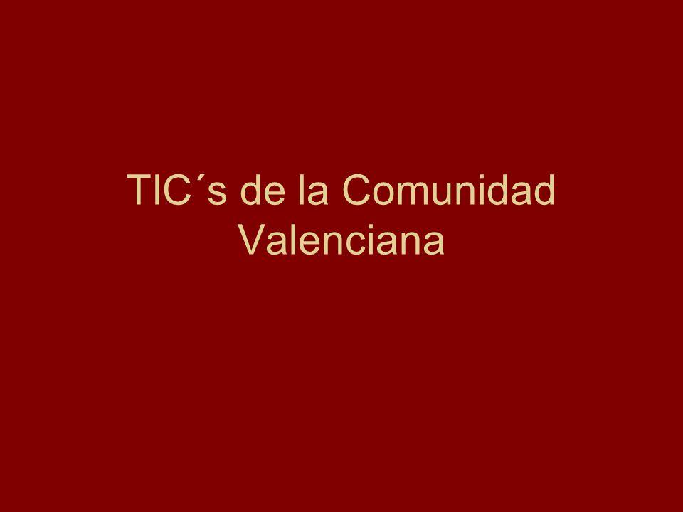 TIC´s de la Comunidad Valenciana