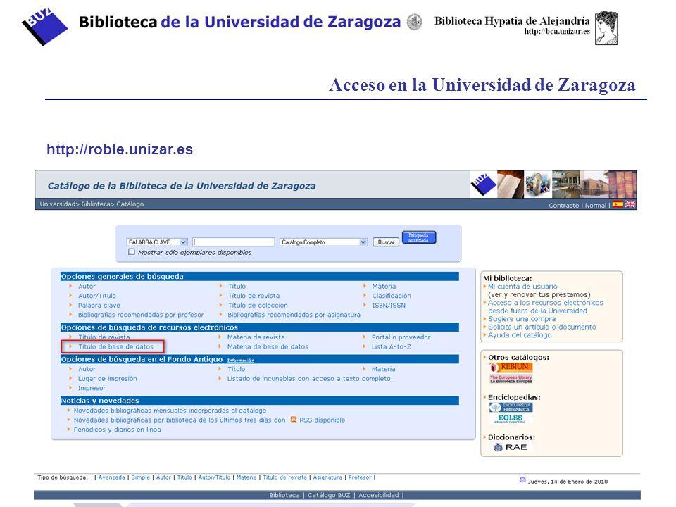 Acceso en la Universidad de Zaragoza http://roble.unizar.es