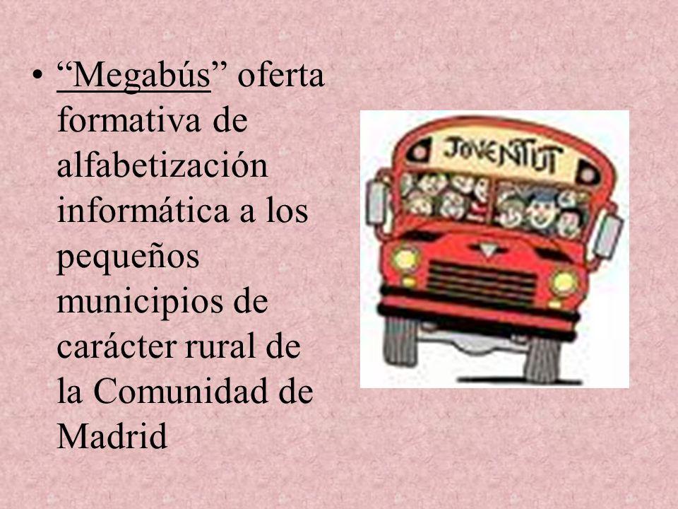 Megabús oferta formativa de alfabetización informática a los pequeños municipios de carácter rural de la Comunidad de Madrid
