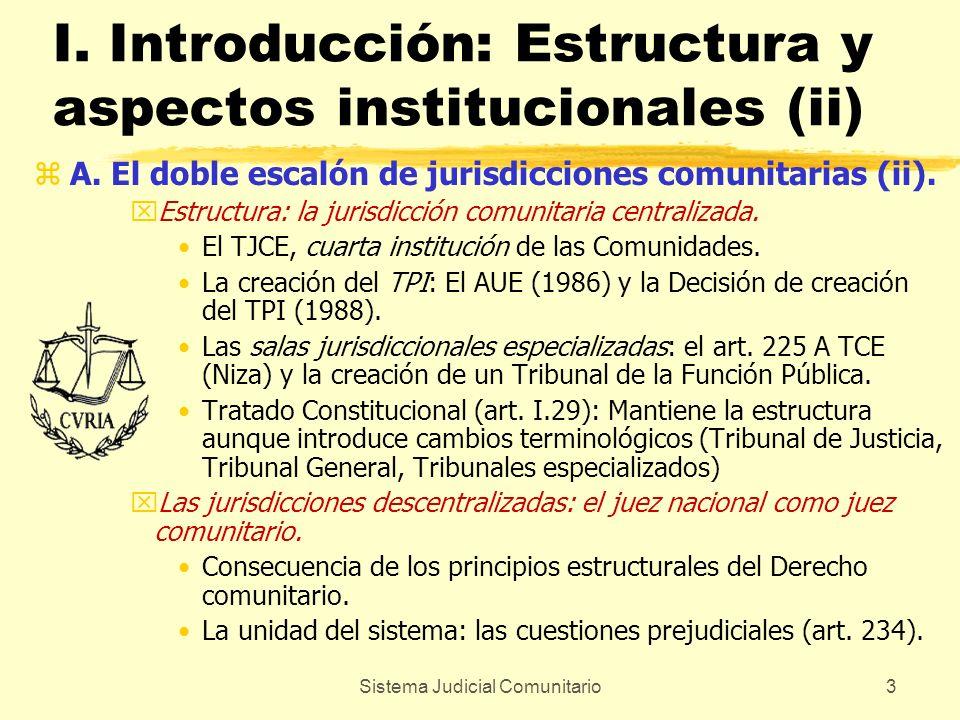 Sistema Judicial Comunitario14 II.La jurisdicción comunitaria centralizada (vi) zB.