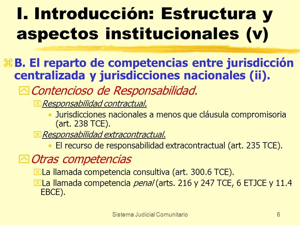 Sistema Judicial Comunitario7 I.Introducción: Estructura y aspectos institucionales (vi) zC.